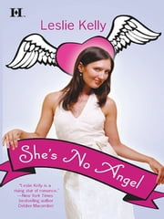 She's No Angel (Mills & Boon M&B) ebook by Leslie Kelly