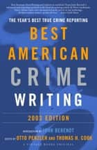 The Best American Crime Writing: 2003 Edition ebook by Otto Penzler,Thomas H. Cook