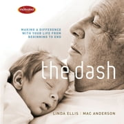 The Dash - Making a Difference with Your Life from Beginning to End ebook by Mac Anderson