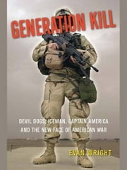 Generation Kill ebook by Evan Wright