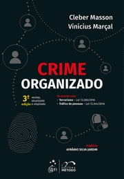 Crime Organizado ebook by Cleber Masson,Vinícius Marçal
