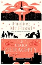 Finding Mr Flood ebook by Ciara Geraghty