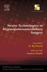 Newer Technologies in Hepatopancreatobiliary Surgery - ECAB ebook by Samiran Nundy