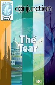 Conjunction: The Tear ebook by E-Book