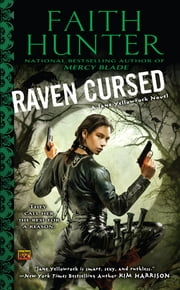 Raven Cursed - A Jane Yellowrock Novel ebook by Faith Hunter