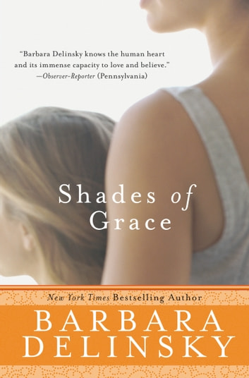 Shades of Grace - Novel, A ebook by Barbara Delinsky