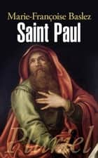 Saint Paul ebook by Marie-Françoise Baslez