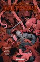 Lord Baltimore T08 - Le Royaume Écarlate eBook by Mike Mignola, Christopher Golden, Peter Bergting
