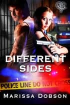 Different Sides ebook by Marissa Dobson