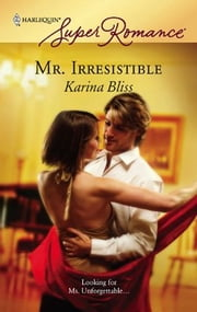 Mr. Irresistible ebook by Karina Bliss