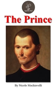 The prince by Nicolo Machiavelli (FREE Audiobook Included!) ebook by Nicolo Machiavelli