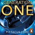Generation One - Lorien Legacies Reborn audiobook by Pittacus Lore