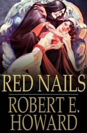 Red Nails ebook by Robert E. Howard