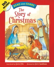 Read and Share: The Story of Christmas - The Story of Christmas ebook by Gwen Ellis