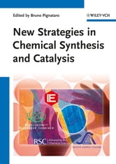 New Strategies in Chemical Synthesis and Catalysis ebook by