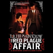 The Red Plague Affair audiobook by Lilith Saintcrow