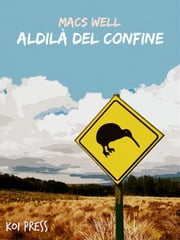 Aldilà del confine ebook by Macs Well