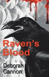 Raven's Blood ebook by Deborah Cannon