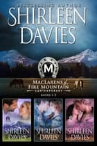 MacLarens of Fire Mountain Contemporary Boxed Set Books 1-3 ebook by Shirleen Davies