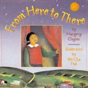 From Here to There ebook by Cuyler, Margery