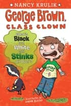What's Black and White and Stinks All Over? #4 ebook by Nancy Krulik, Aaron Blecha
