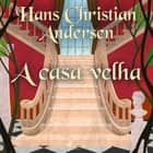 A casa velha audiobook by