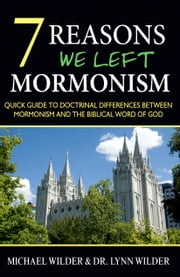 7 Reasons We Left Mormonism ebook by Lynn Wilder,Michael Wilder