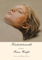 Kindertotenwald ebook by Franz Wright
