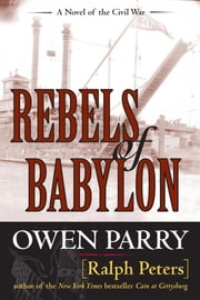 Rebels of Babylon ebook by Ralph Peters,Owen Parry