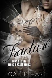 Fracture ebook by Callie Hart