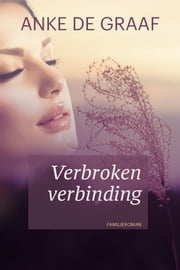 Verbroken verbinding ebook by Kobo.Web.Store.Products.Fields.ContributorFieldViewModel