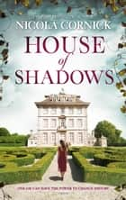 House of Shadows - An Enthralling Historical Mystery ebook by