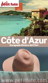Côte d'Azur - Monaco 2015 Petit Futé ebook by Dominique Auzias,Jean-Paul Labourdette
