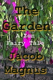 The Garden ebook by Jacob Magnus