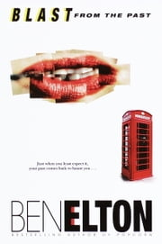 Blast from the Past ebook by Ben Elton