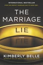 「The Marriage Lie」(A bestselling psychological thriller著)