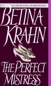 The Perfect Mistress ebook by Betina Krahn