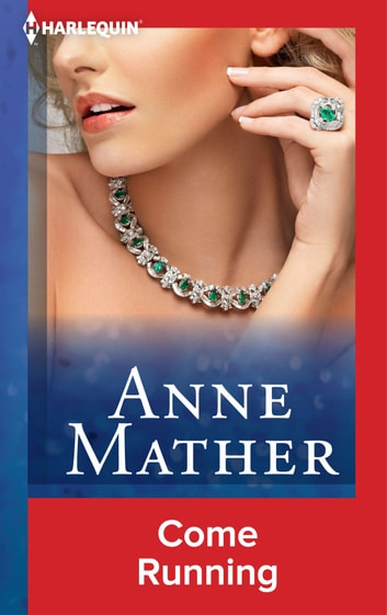 Come Running ebook by Anne Mather