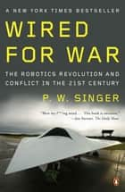 Wired for War ebook by P. W. Singer