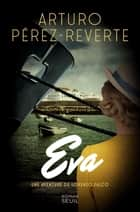 Eva ebook by Arturo Pérez-Reverte
