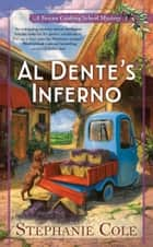 Al Dente's Inferno ebook by Stephanie Cole