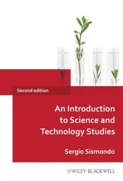 An Introduction to Science and Technology Studies ebook by Sergio Sismondo