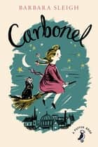 Carbonel ebook by Barbara Sleigh
