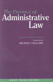 The Province of Administrative Law ebook by Michael Taggart
