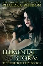 Ebook Elemental Storm di Phaedra Weldon