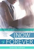 Now and Forever ebook by