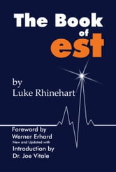 The Book of est ebook by Luke Rhinehart