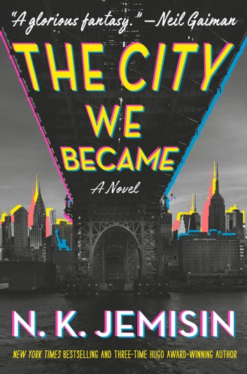 The City We Became - A Novel ekitaplar by N. K. Jemisin