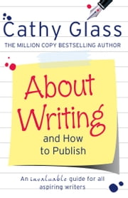 About Writing and How to Publish ebook by Cathy Glass