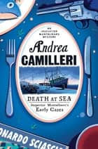 Death at Sea ebook by Andrea Camilleri, Stephen Sartarelli